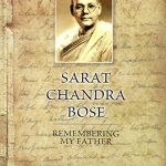 sarat-chandra-bose-rememering-my-father-by-sisir-kumar-bose-front-cover