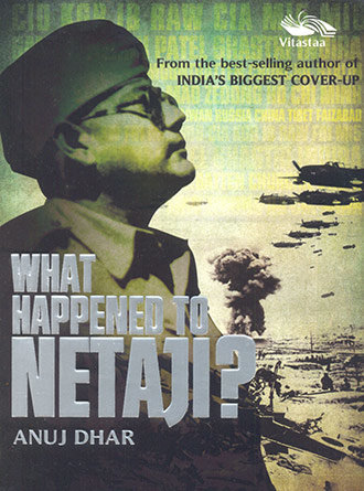 What Happened To Netaji Back From Death Front Cover