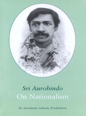 Sri Aurobindo On Nstionalism  Front Cover