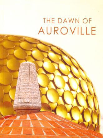 The Dawn Of Auroville Front Cover